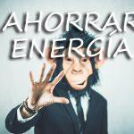 Cinco razones para ahorrar energía
